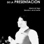 Hablamos de…El arte de la presentación